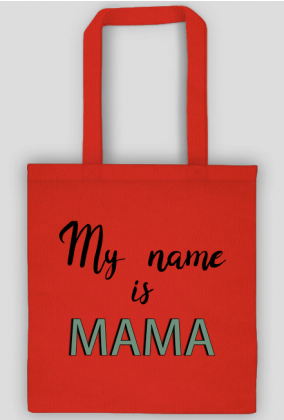 My name is mama