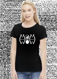 Koszulka dla mamy MOM WOW Dzień Matki prezent
