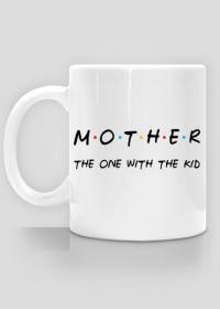 Kubek Mother - Przyjaciele prezent dla mamy