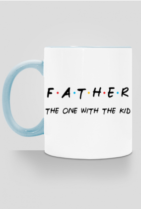 Father - the one with the kid kubek z kolorowym uchem