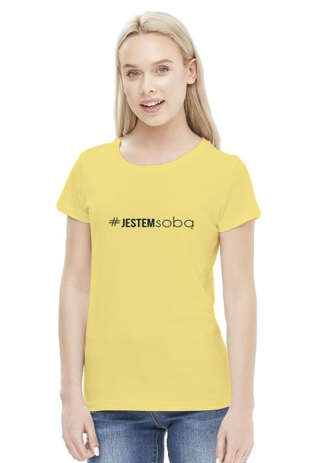 Koszulka damska - Jestem sobą