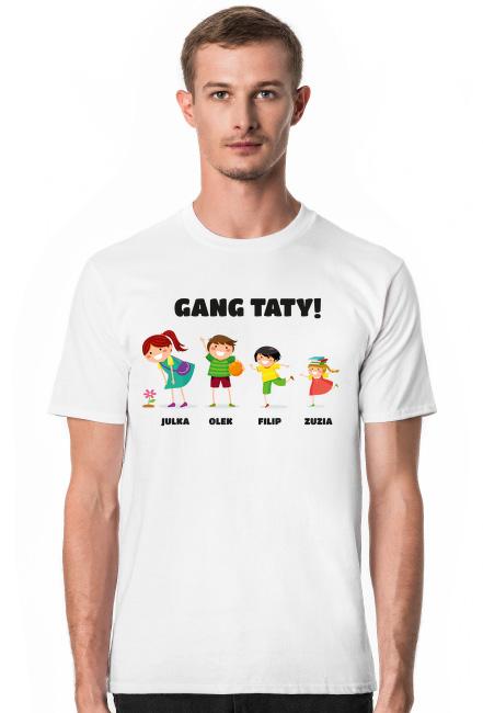 KOSZULKA DLA TATY - GANG
