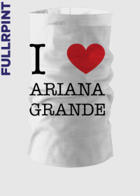 I love Ariana Grande komin na szyję