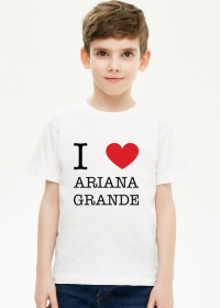 I love Ariana Grande t-shirt chłopięcy