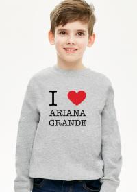 I love Ariana Grande bluza chłopięca