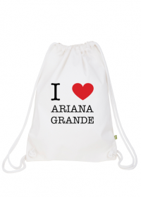 I love Ariana Grande worek