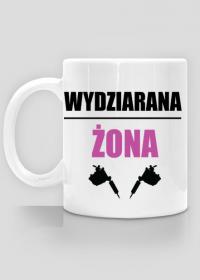 """Kubek"""" Wydziarana Żona"""""""