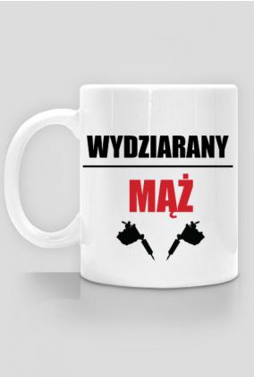 """Kubek"""" Wydziarany Mąż"""""""