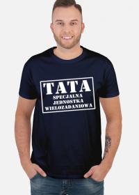 Koszulka Tata specjalna jednostka wielozadaniowa Dzień Ojca prezent