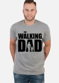 The Walking Dad koszulka prezent dla taty