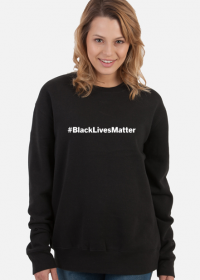 Bluza - Black Lives Matter