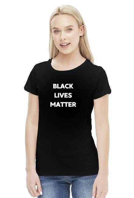 Koszulka damska BLACKLIVESMATTER