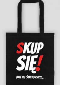 Torba Na Zakupy - Skup Się!