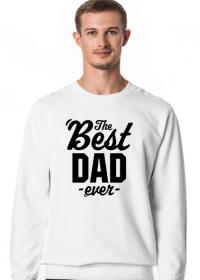 Bluza na Dzień Ojca - The Best Dad Ever