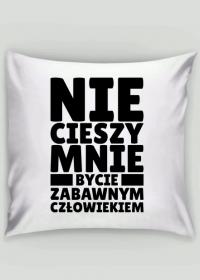 Poszewka na poduszkę Jasia - Nie Cieszy Mnie...