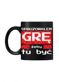 Kubek czarny dla Gracza - Spauzowałem Grę...
