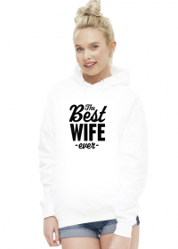Bluza - The Best Wife Ever