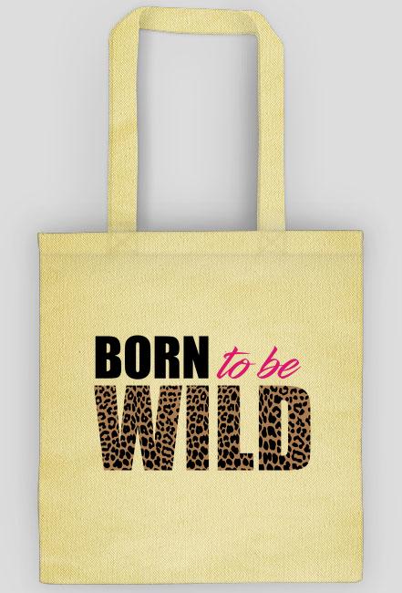 Ekotorba Born To Be Wild