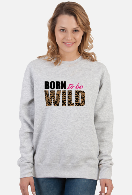 Bluza damska bez kaptura Born To Be Wild