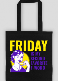 Friday - favorite F-word