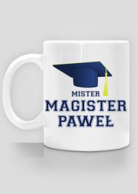 Kubek Mister Magister z imieniem Paweł