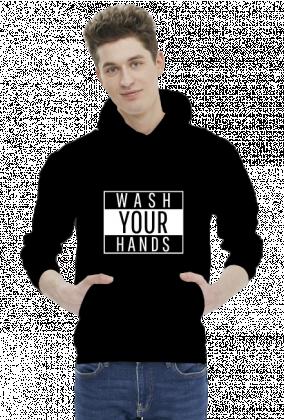 WASH YOUR HANDS - bluza męska