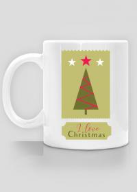 I love Christmas - kubek z choinką - prezent na święta