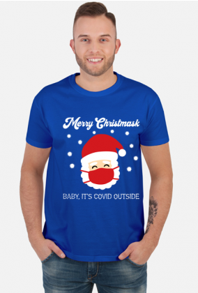Merry Christmask Baby it's covid outside