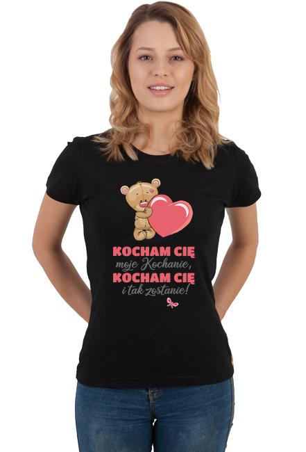 Koszulka damska - Moje Kochanie (Prezent na Dzień Kobiet)