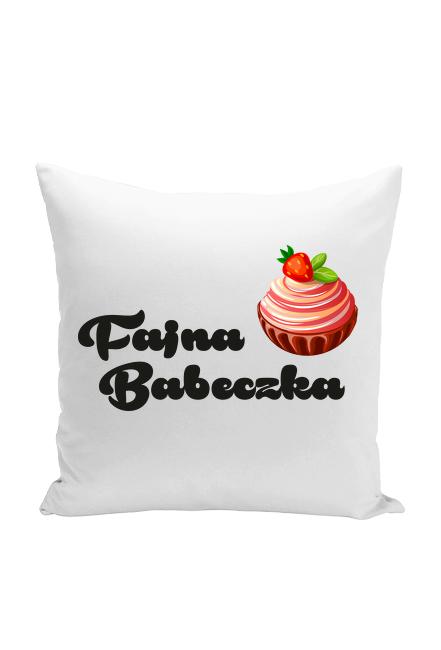 Poduszka - Fajna Babeczka(Prezent na Dzień Kobiet)