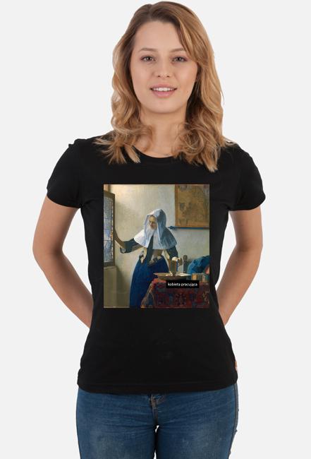 Koszulka damska - Kobieta Pracująca