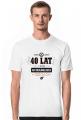 Koszulka męska - 40 lat i wciąż na oryginalnych częściach