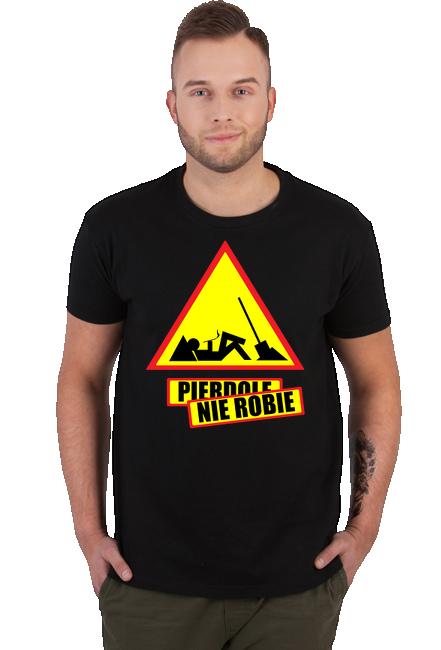 Koszulka Męska - Nie robię (Prezent dla Taty)