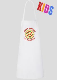 Pizza Zawsze Na Propsie - Fartuch kuchenny dziecięcy