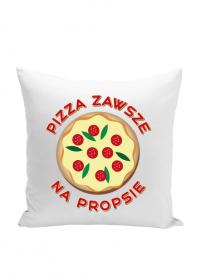 Pizza Zawsze Na Propsie - Poduszka Jasiek