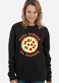 Pizza Zawsze Na Propsie - Bluza damska