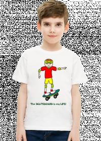 Koszulka dziecieca z nadrukiem Koszulka z nadrukiem The skateboard is my life!