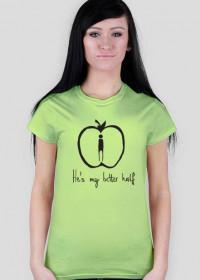 My better half - koszulki dla par - damska (havy)