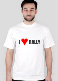 I love rally (koszulka biała)