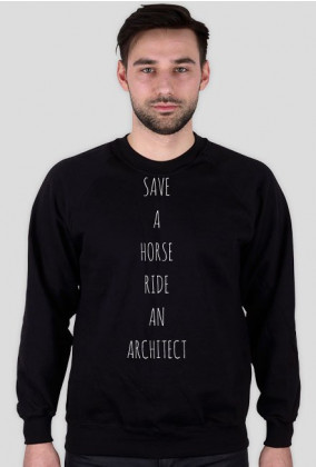 _SAVE A HORSE. RIDE AN ARCHITECT | bluza