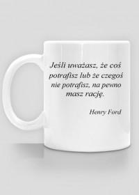 Kubek do kawy - Henry Ford