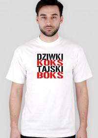 "Koszulka męska ""Dziwki Koks, Tajski Boks"""