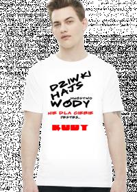 "Koszulka męska ""Dziwki, Hajs"""
