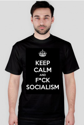 Keep Calm and Fuck Socialism - męska czarna
