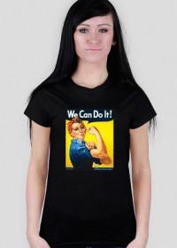 We can do it - koszulka damska