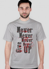 Never give up - koszulka męska