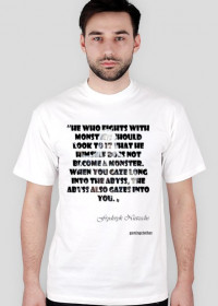 He who fight with monster... - men t-shirt