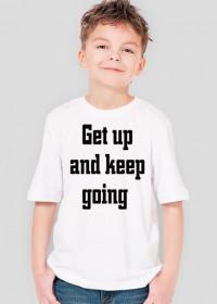 Koszula Get up and keep going