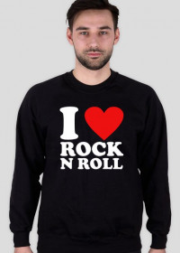 I Love Rock'n Roll Bluza męska
