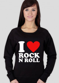 I Love Rock'n Roll Bluza damska
